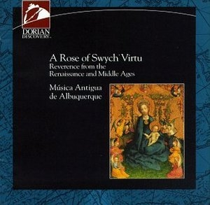 A Rose Of Swych Virtu: Reverence From The Renaissance And Middle Ages album cover