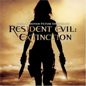 Resident Evil: Extinction (Original Motion Picture Soundtrack) album cover