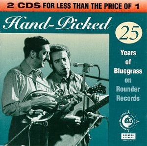 Hand-Picked: 25 Years Of Bluegrass On Rounder Records album cover