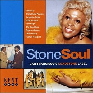 Stone Soul-San Francisco's Loadstone Label album cover