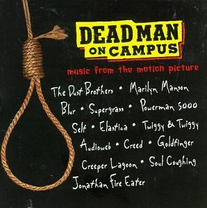 Dead Man On Campus: Music From The Motion Picture album cover