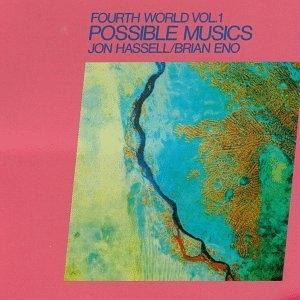 Fourth World, Vol.1: Possible Musics album cover