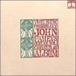 The New Possibility: John Fahey's Soli Christmas Album album cover