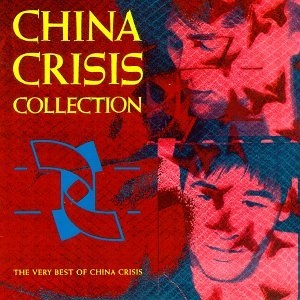 Collection: The Very Best Of China Crisis album cover
