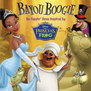 Bayou Boogie: Toe Tappin' Tunes Inspired By The Princess And The Frog album cover