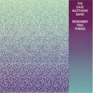 Remember Two Things album cover