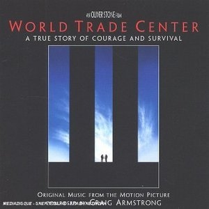 World Trade Center: Original Music From The Motion Picture album cover