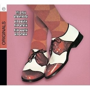 Old Socks, New Shoes...New Socks, Old Shoes (Original Recording Remastered) album cover