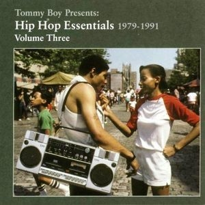 Tommy Boy Presents: Hip Hop Essentials, Volume 3 (1979-1991) album cover