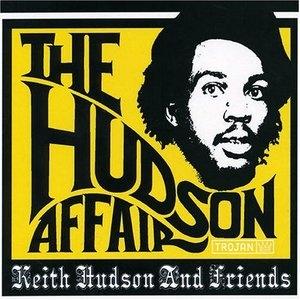 The Hudson Affair: Keith Hudson & Friends album cover