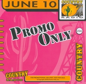 Promo Only: Country Radio June '10 album cover