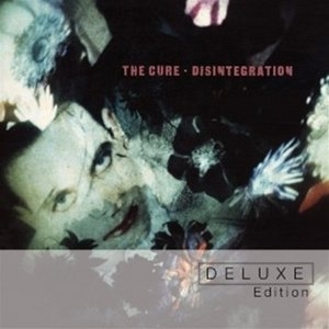 Disintegration (Deluxe Edition) album cover