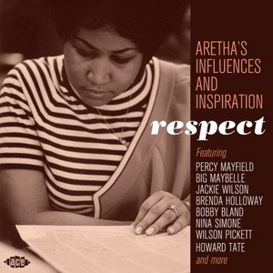 Respect: Aretha's Influences And Inspiration album cover