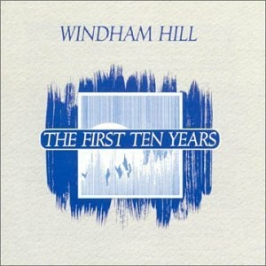 Windham Hill-The First Ten Years album cover