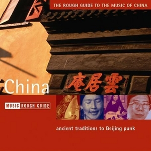 The Rough Guide To The Music Of China album cover