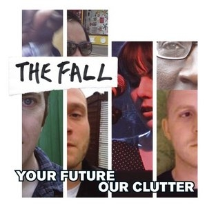 Your Future Our Clutter album cover