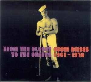 Queer Noises 1961-1978: From The Closet To The Charts album cover