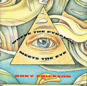 Where The Pyramid Meets The Eye: A Tribute To Roky Erickson album cover