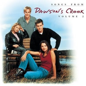 Songs From Dawson's Creek Vol.2 album cover