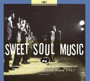 Sweet Soul Music: 30 Scorching Classics 1967 album cover