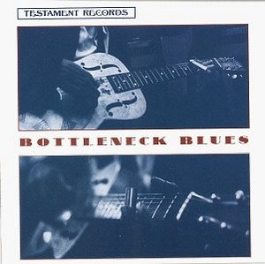 Bottleneck Blues album cover