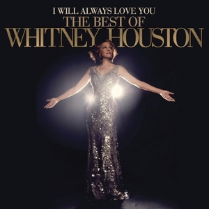 I Will Always Love You: The Best Of Whitney Houston album cover