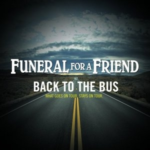 Back To The Bus: What Goes On Tour, Stays On Tour album cover