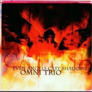 Even Angels Cast Shadows album cover