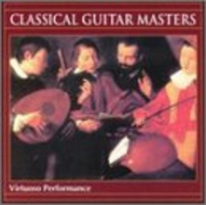 Classical Guitar Masters: Musical Renais... album cover