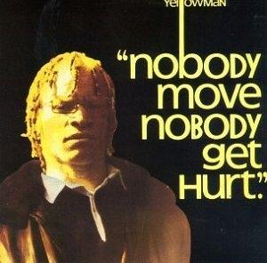Nobody Move Nobody Get Hurt album cover