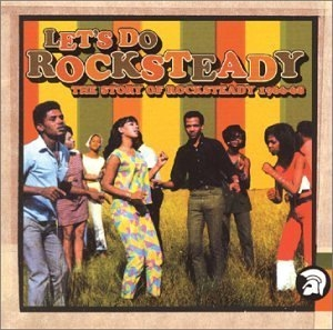 Let's Do Rocksteady album cover