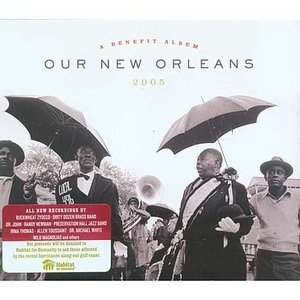 Our New Orleans: A Benefit Album For The Gulf Coast album cover