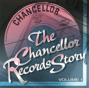 The Chancellor Records Story Vol.1 album cover