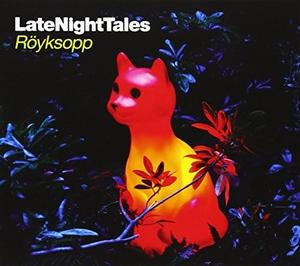 LateNightTales: Röyksopp album cover