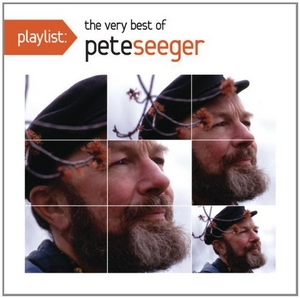 Playlist: The Very Best Of Pete Seeger album cover
