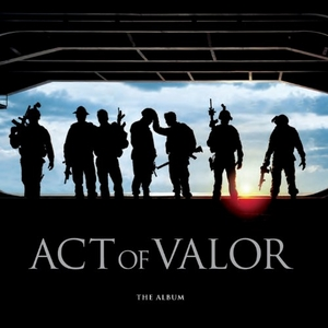 Act Of Valor: The Album (Soundtrack) album cover