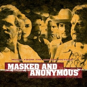 Masked And Anonymous Movie Soundtrack album cover