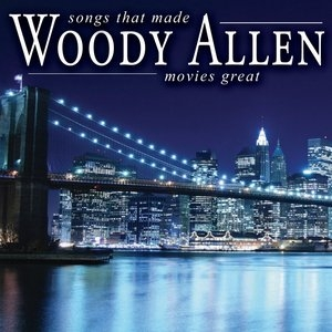 Songs That Made Woody Allen Movies Great album cover
