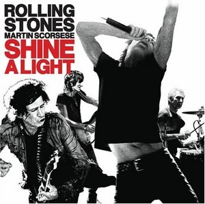 Martin Scorsese: Shine A Light (Live Soundtrack) album cover