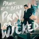 Pray For The Wicked album cover