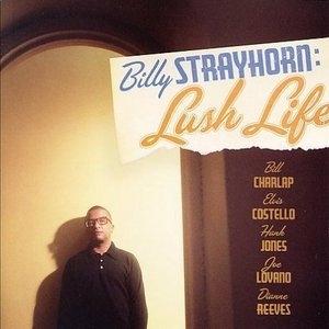Billy Strayhorn: Lush Life album cover
