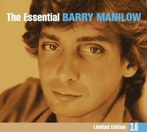 The Essential Barry Manilow (Limited Edition 3.0) album cover
