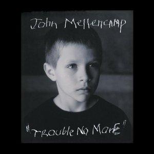 Trouble No More album cover