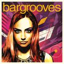 Bargrooves: Deluxe Editio... album cover