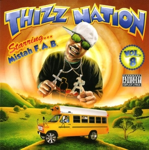 Thizz Nation Vol. 8: Starring...Mistah F.A.B. album cover
