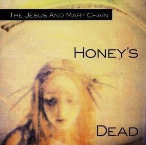 Honey's Dead album cover