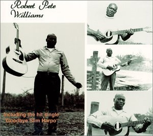 Robert Pete Williams (Fat Possum) album cover