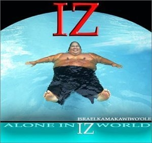 Alone In IZ World album cover