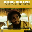 Who Say Jah No Dread: Aug... album cover