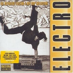 Electro: The Definitive Electro & Hip Hop Collection album cover